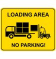 Loading area no parking vector