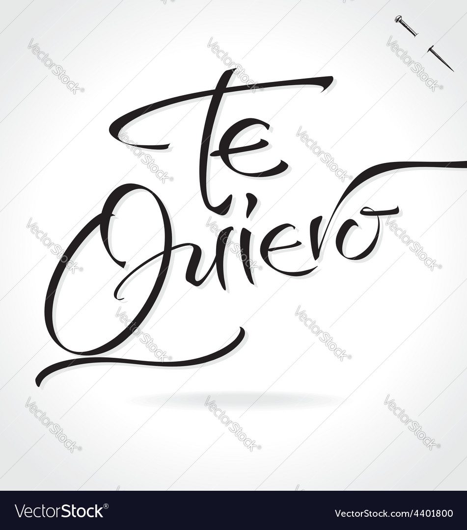 Te quiero original custom hand lettering vector | Price: 1 Credit (USD $1)