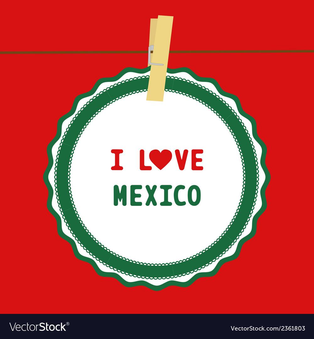 I love mexico4 vector   Price: 1 Credit (USD $1)