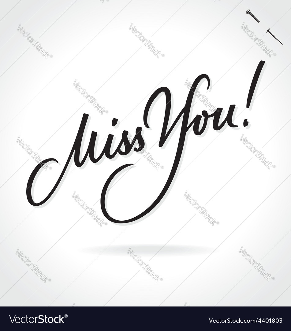 Miss you original custom hand lettering vector | Price: 1 Credit (USD $1)