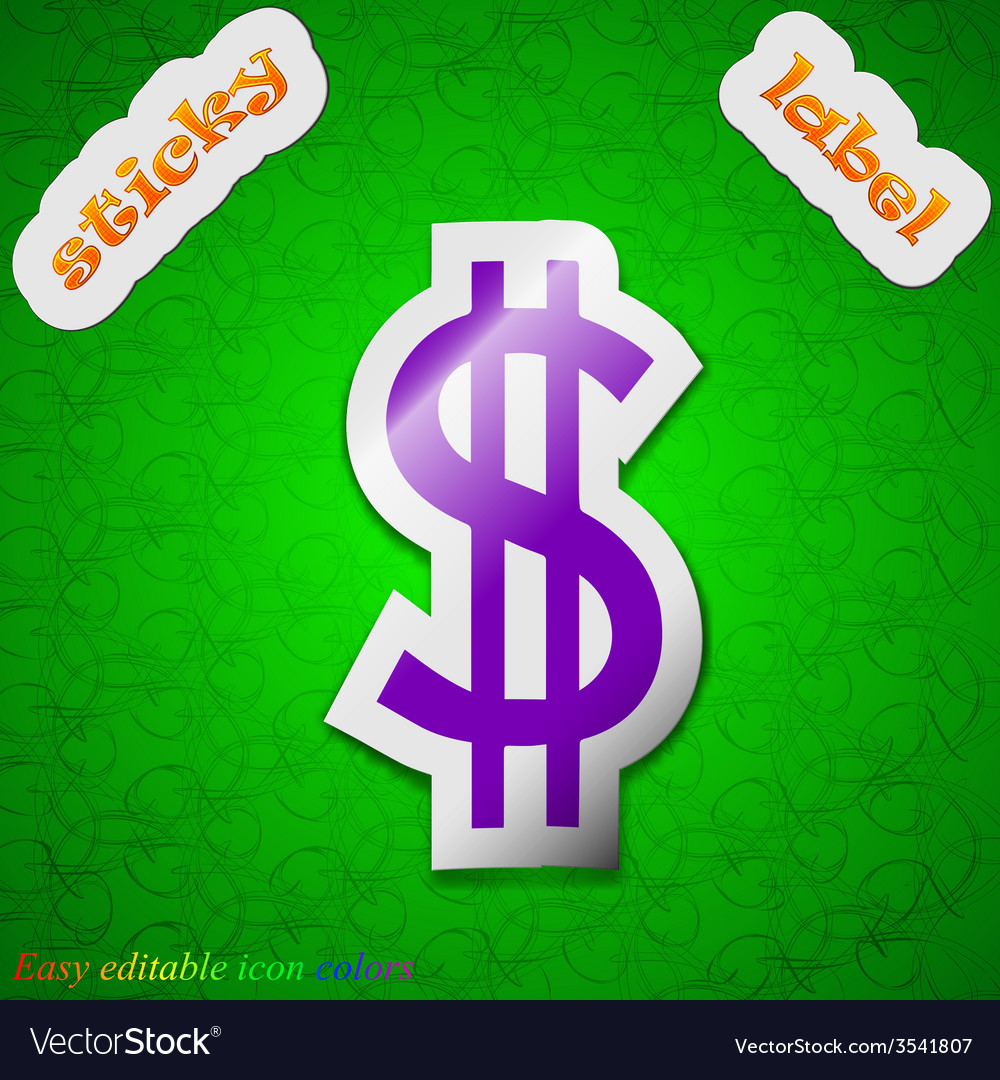 Dollars icon sign symbol chic colored sticky label vector | Price: 1 Credit (USD $1)