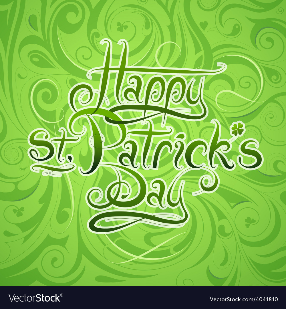 St patricks day calligraphy greetings vector | Price: 1 Credit (USD $1)