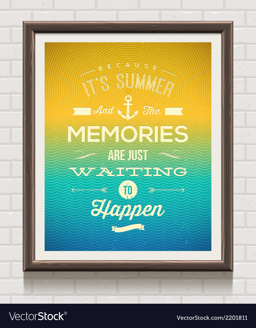 Vintage poster with summer vacation quote vector | Price: 1 Credit (USD $1)