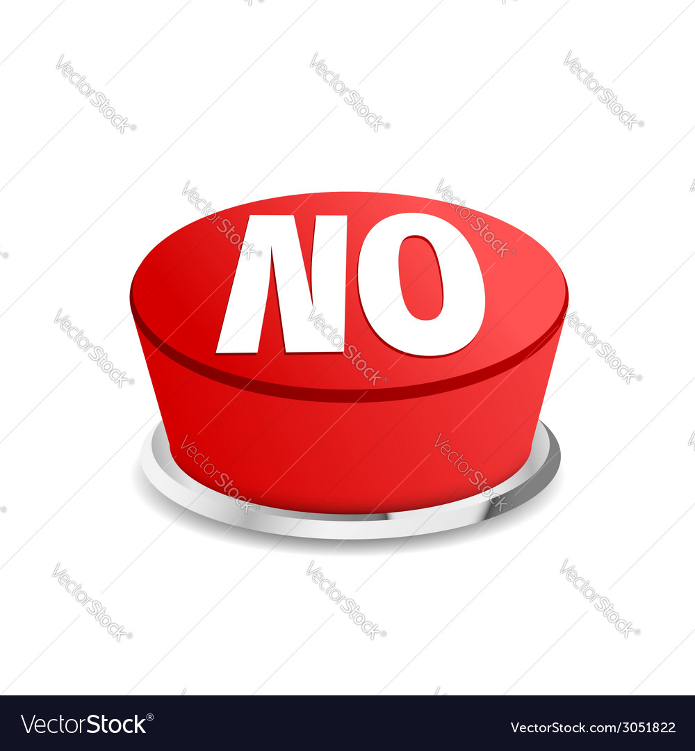 Time to say no button sign template vector | Price: 1 Credit (USD $1)