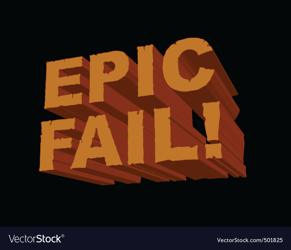 Epic fail 3d vector | Price: 1 Credit (USD $1)