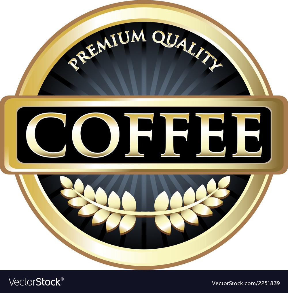 Coffee black premium quality label vector | Price: 1 Credit (USD $1)