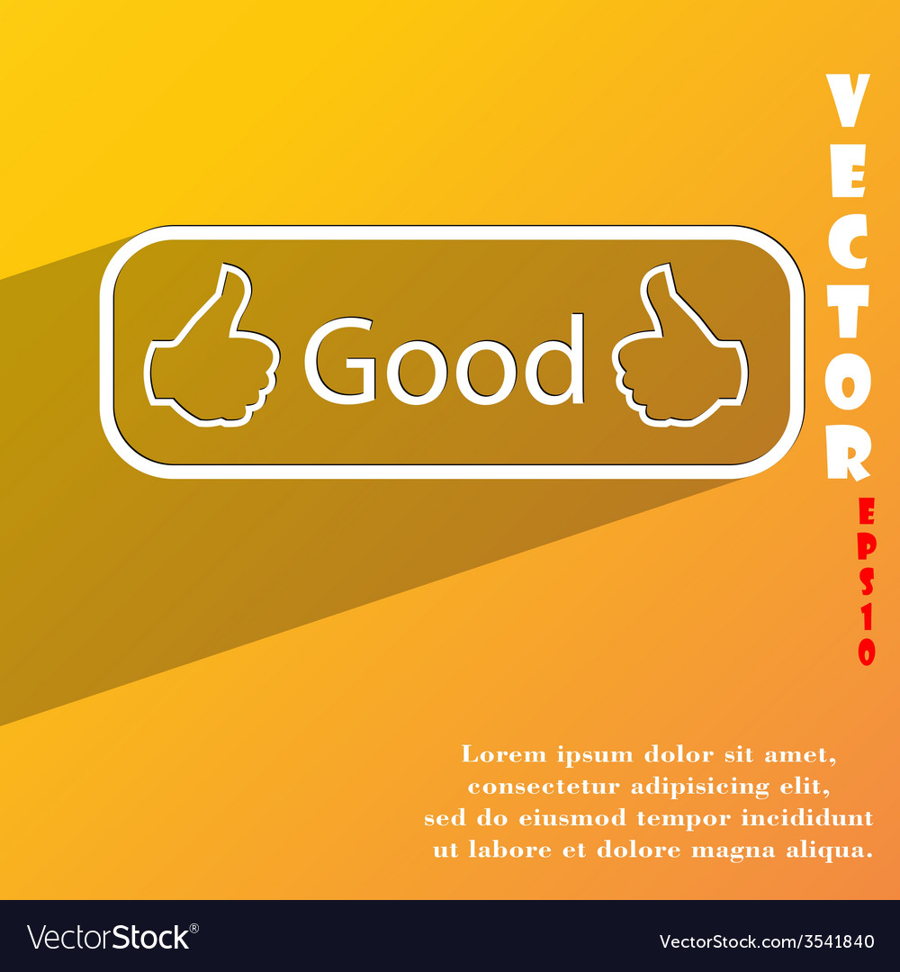 Good icon symbol flat modern web design with long vector | Price: 1 Credit (USD $1)