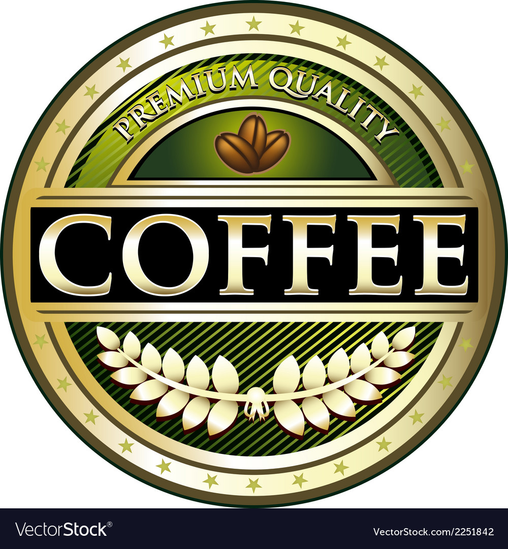 Coffee green premium quality label vector | Price: 1 Credit (USD $1)