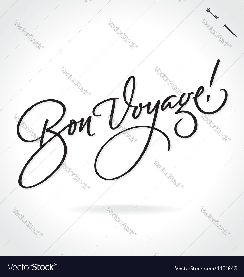 Bon voyage original custom hand lettering vector | Price: 1 Credit (USD $1)