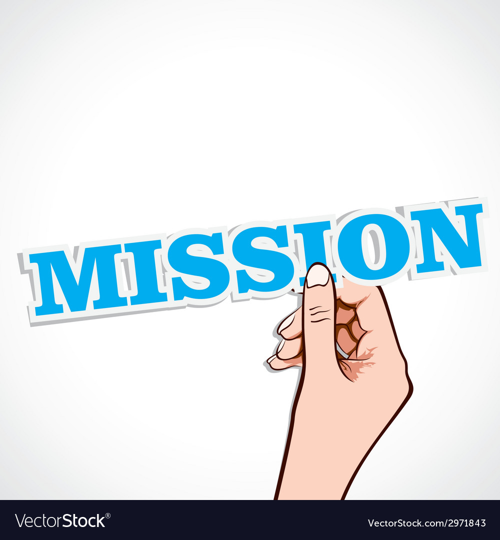 Mission word in hand vector | Price: 1 Credit (USD $1)