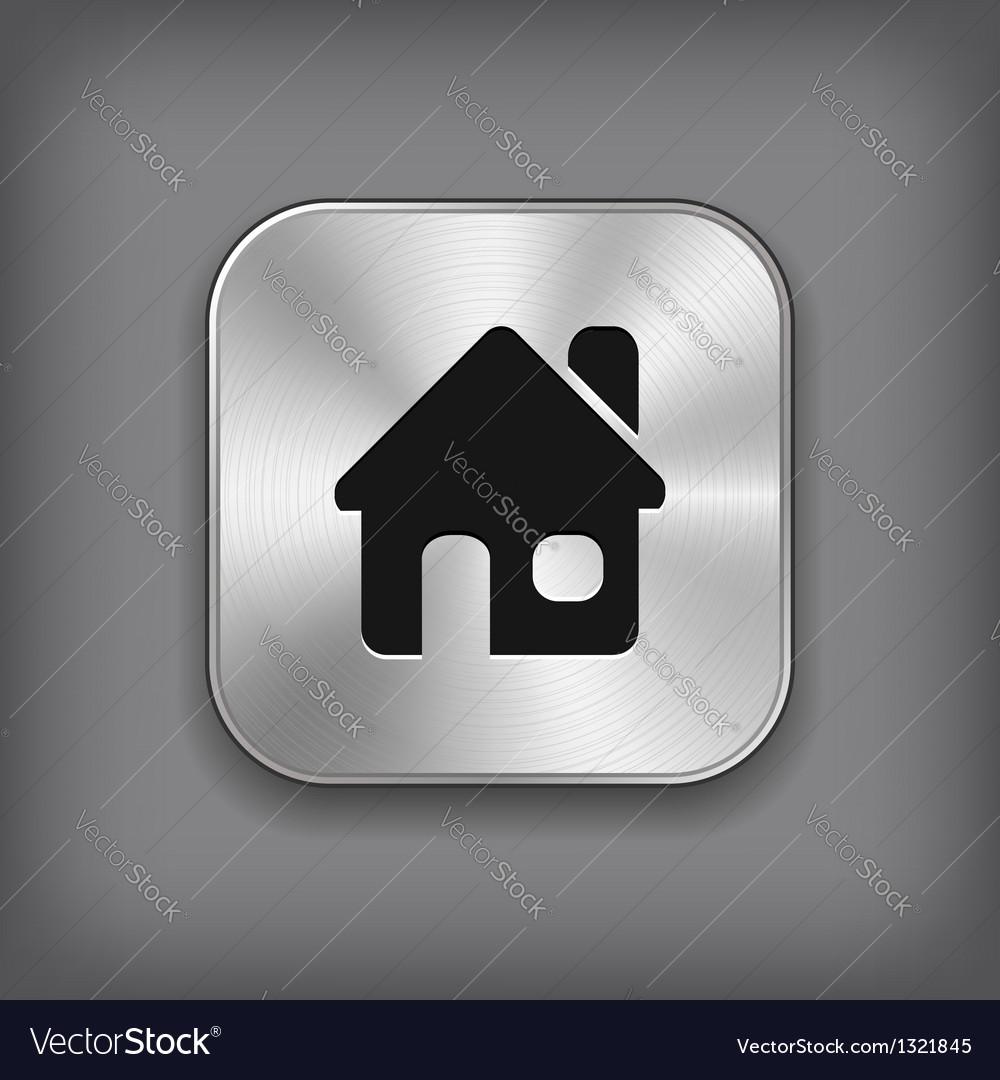 Home icon - metal app button vector | Price: 1 Credit (USD $1)