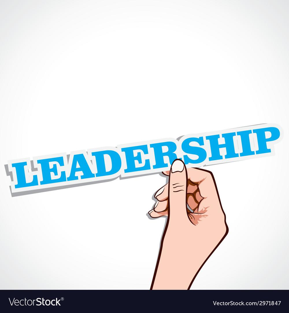 Leadership word in hand vector | Price: 1 Credit (USD $1)