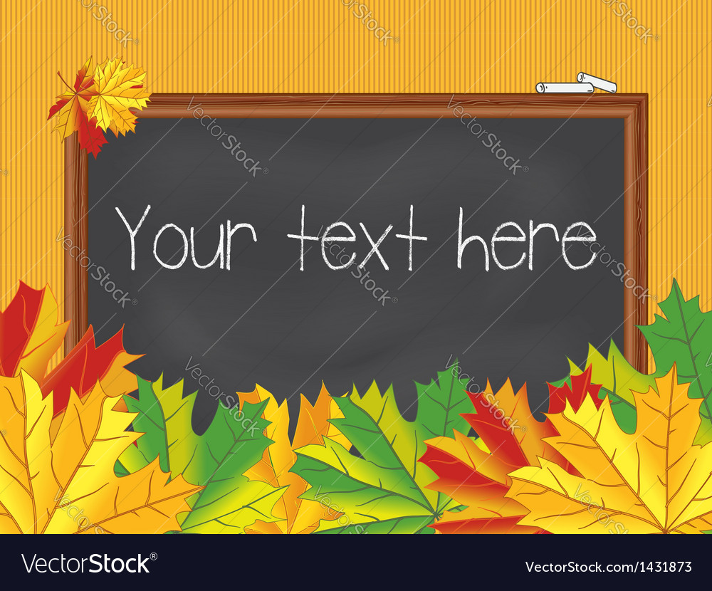 Chalkboard maple leaves back to school vintage vector | Price: 1 Credit (USD $1)
