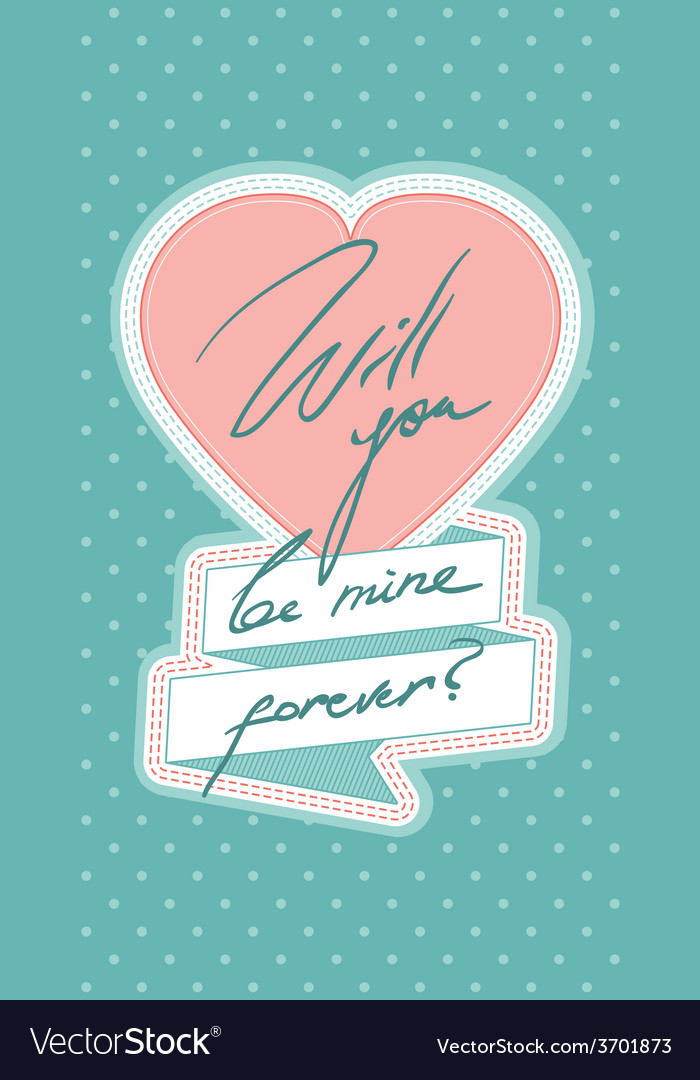 Will you be mine forever vector | Price: 1 Credit (USD $1)