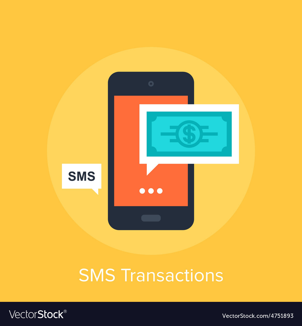 Sms transactions vector   Price: 1 Credit (USD $1)