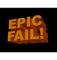 Epic fail 3d vector