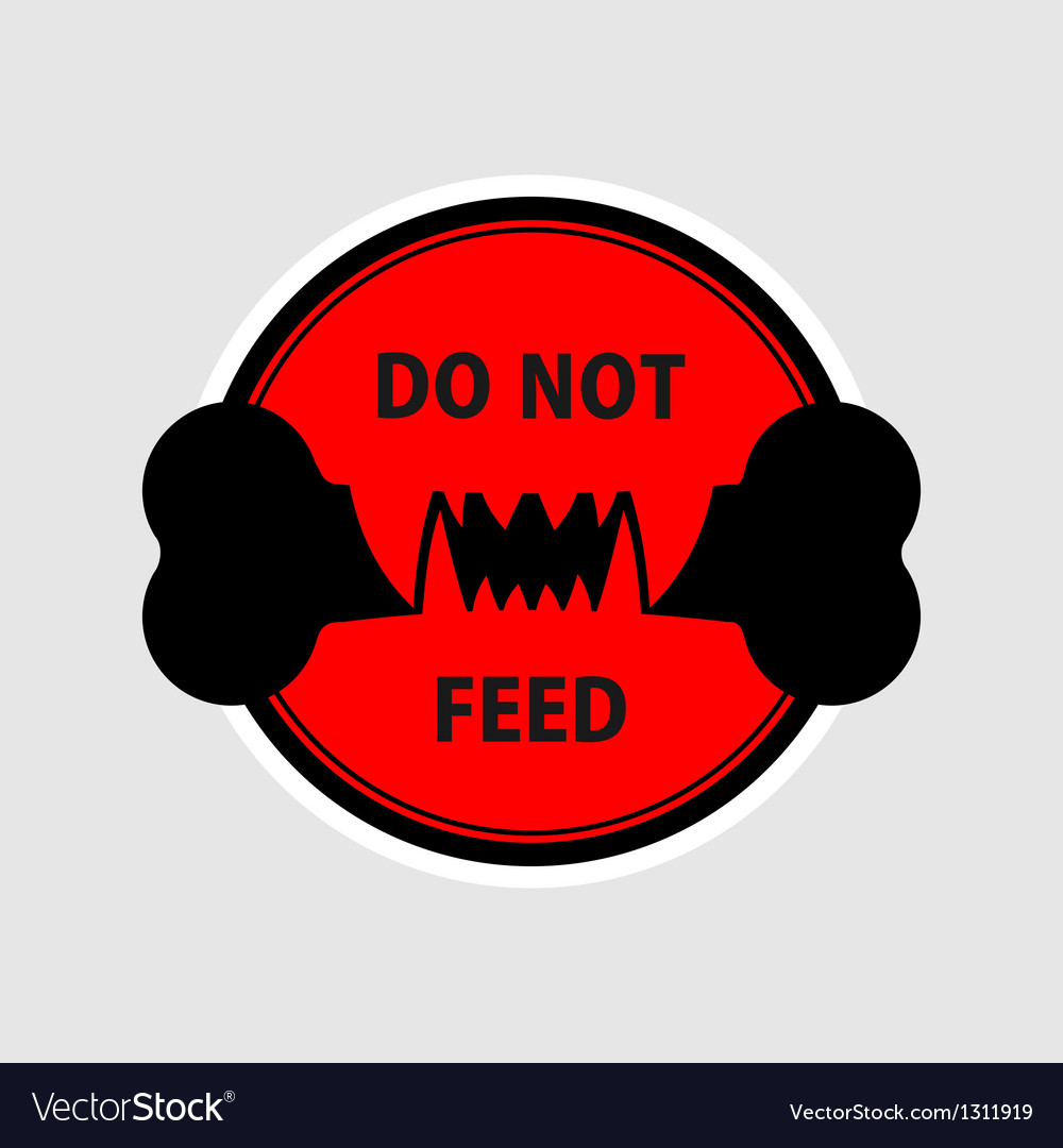 Do not feed vector | Price: 1 Credit (USD $1)