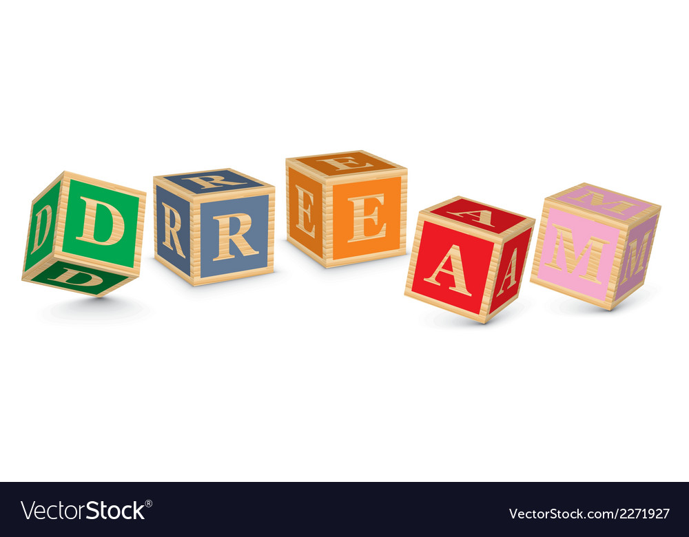 Word dream written with alphabet blocks vector | Price: 1 Credit (USD $1)