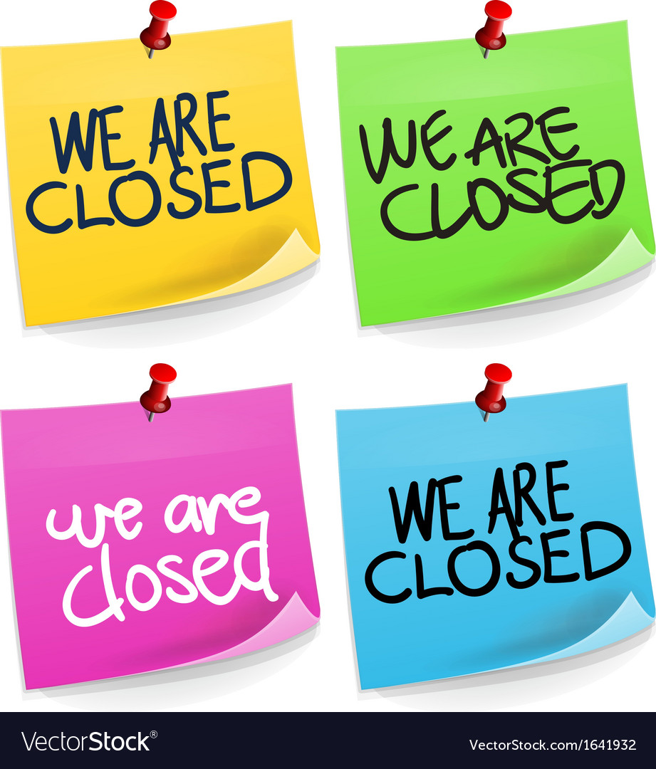 We are closed sticky note vector   Price: 1 Credit (USD $1)