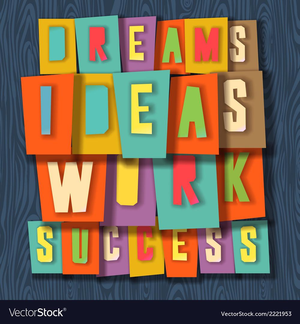 Creativity concept dreams ideas work success vector | Price: 1 Credit (USD $1)