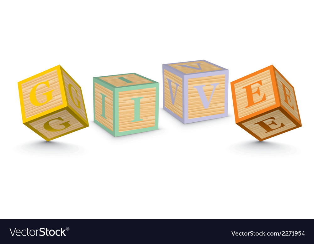 Word give written with alphabet blocks vector | Price: 1 Credit (USD $1)