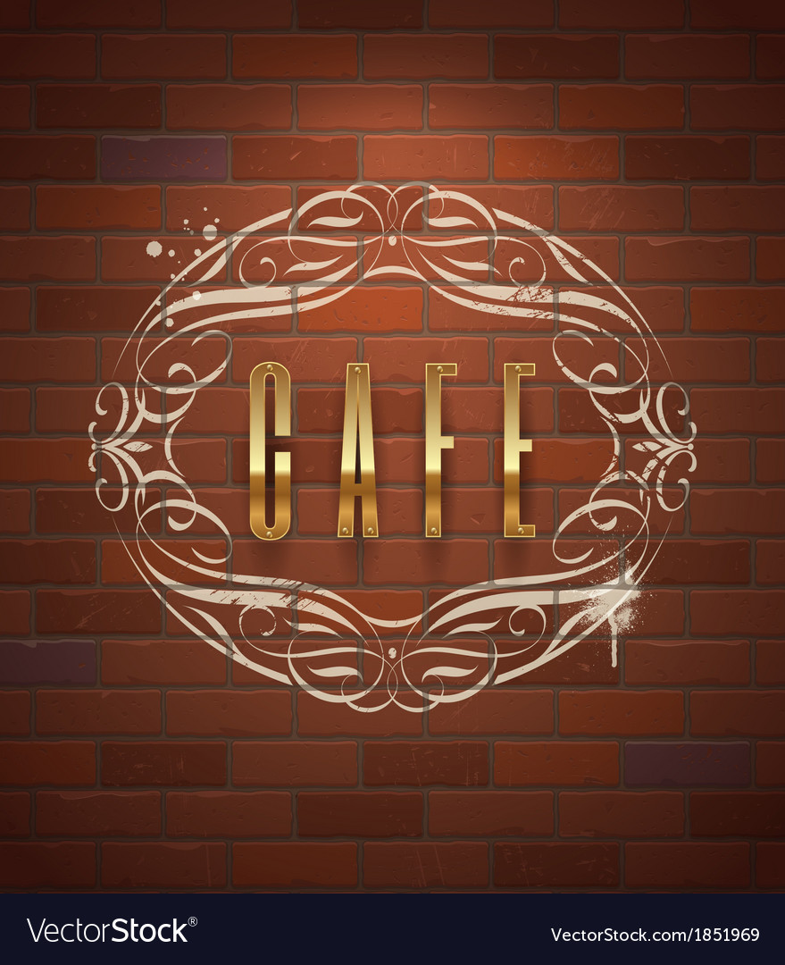 Cafe ornate golden sign on vintage brick wall vector | Price: 1 Credit (USD $1)