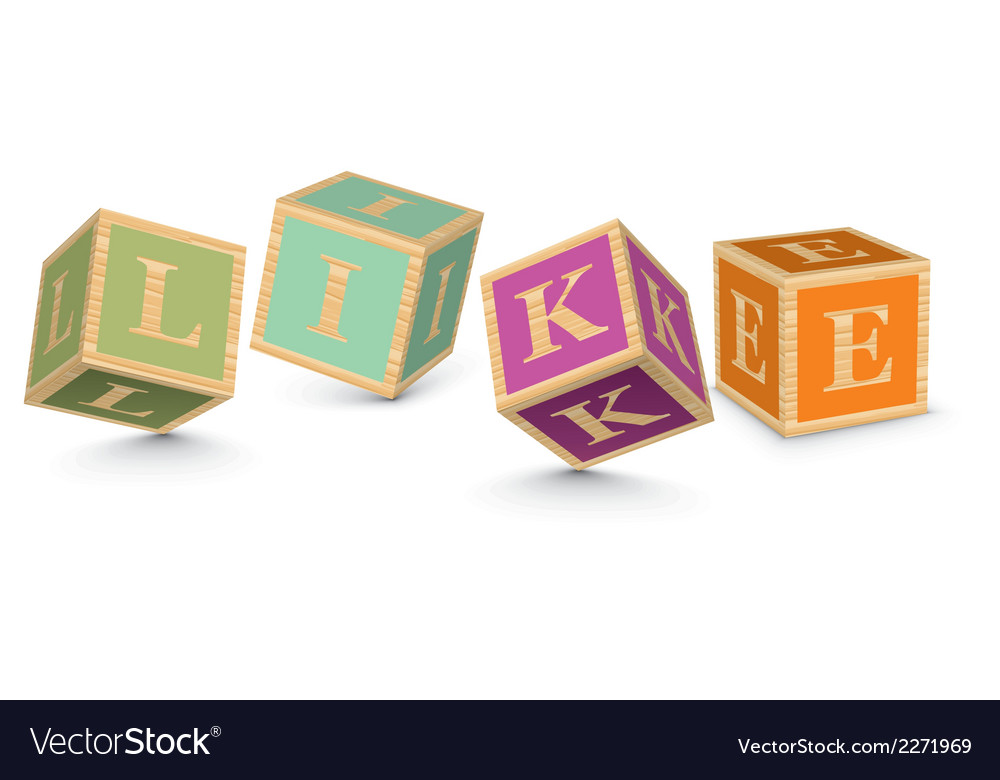 Word like written with alphabet blocks vector | Price: 1 Credit (USD $1)