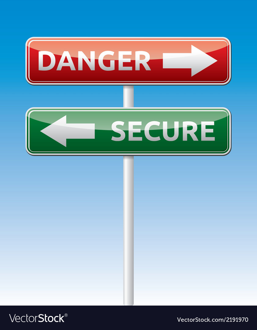 Secure - danger way traffic road board vector | Price: 1 Credit (USD $1)