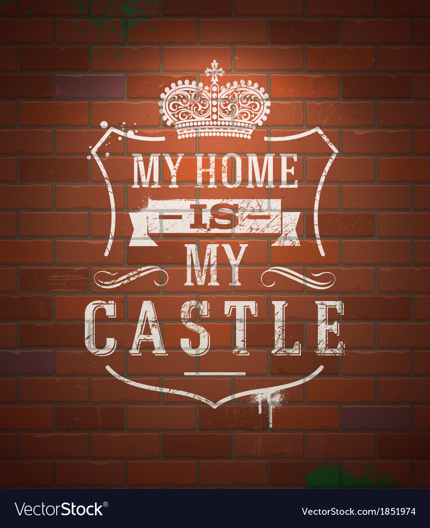 My home is my castle lettering heraldic sign vector | Price: 1 Credit (USD $1)