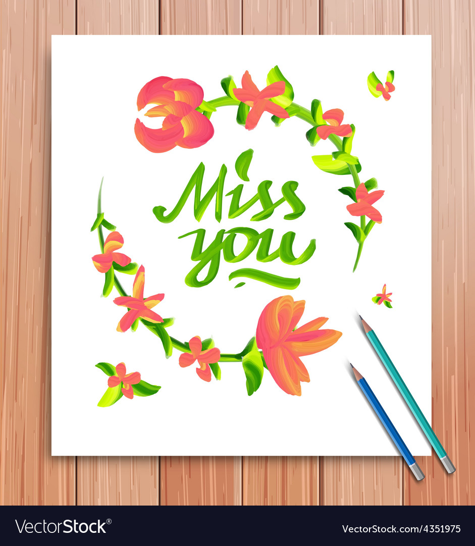 Hand drawn miss you card typography and flowers vector | Price: 1 Credit (USD $1)