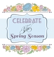 Celebrate the spring season background floral vector