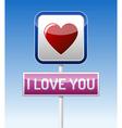 I love you - traffic board vector