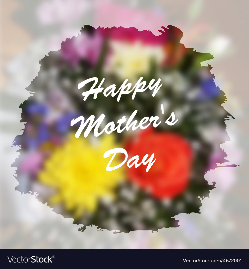 Happy mothers day lettering on blurry floral vector | Price: 1 Credit (USD $1)