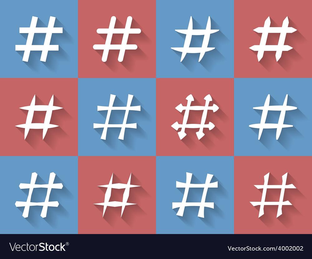 Icon set of hashtags hashtag symbols vector | Price: 1 Credit (USD $1)