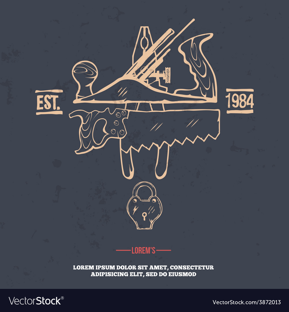 Vintage carpentry tools label and design elements vector | Price: 1 Credit (USD $1)
