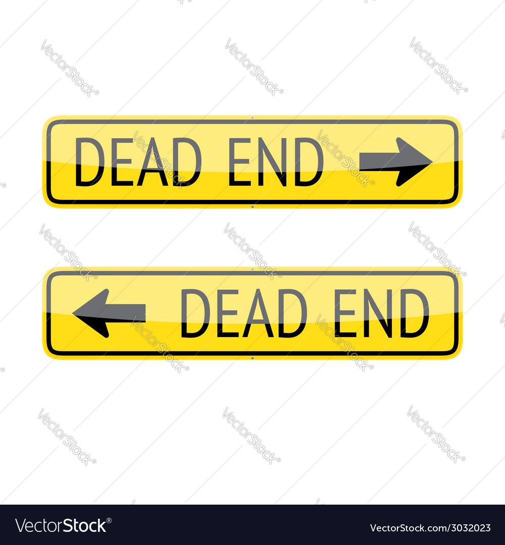 Dead end signs vector | Price: 1 Credit (USD $1)
