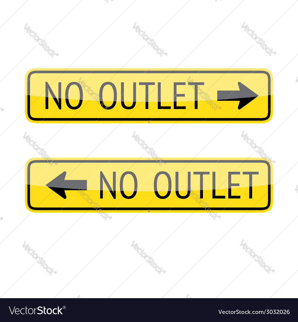 No outlet signs vector | Price: 1 Credit (USD $1)