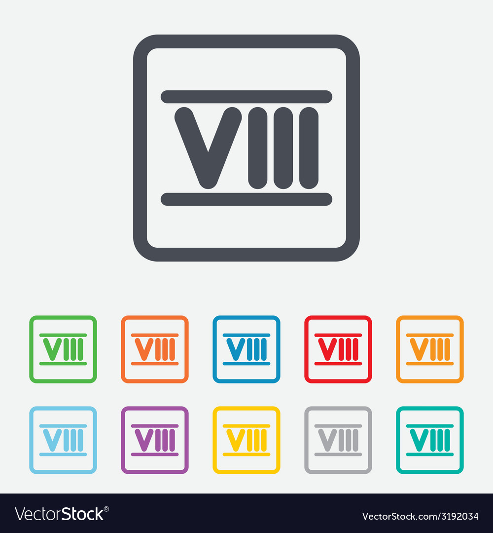 Roman numeral eight icon roman number eight sign vector | Price: 1 Credit (USD $1)