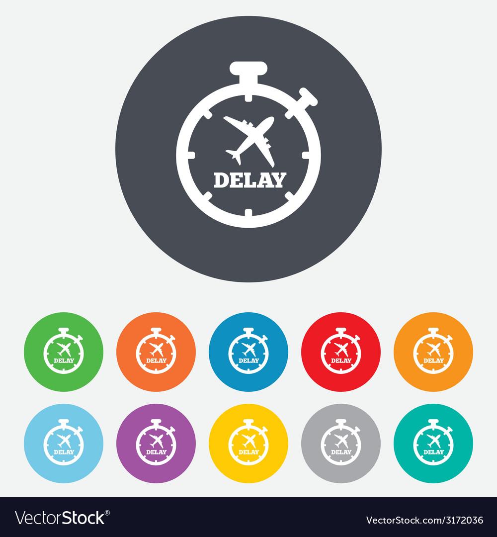 Delayed flight sign icon airport delay symbol vector   Price: 1 Credit (USD $1)