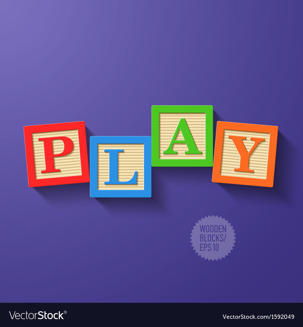 Wooden blocks arranged in the word play vector | Price: 1 Credit (USD $1)