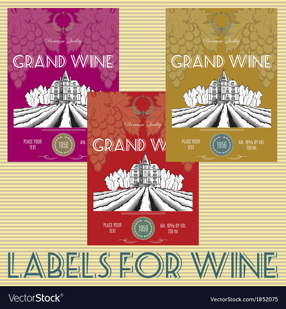 Set of labels for wine with grapes vector   Price: 1 Credit (USD $1)