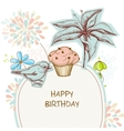 Happy birthday card cupcake bird and flowers vector