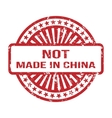 Not made in china grunge rubber stamp for any vector