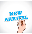 New arrival word in hand vector