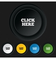 Click here sign icon press button vector