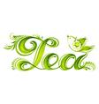 Decorative ornament word tea vector