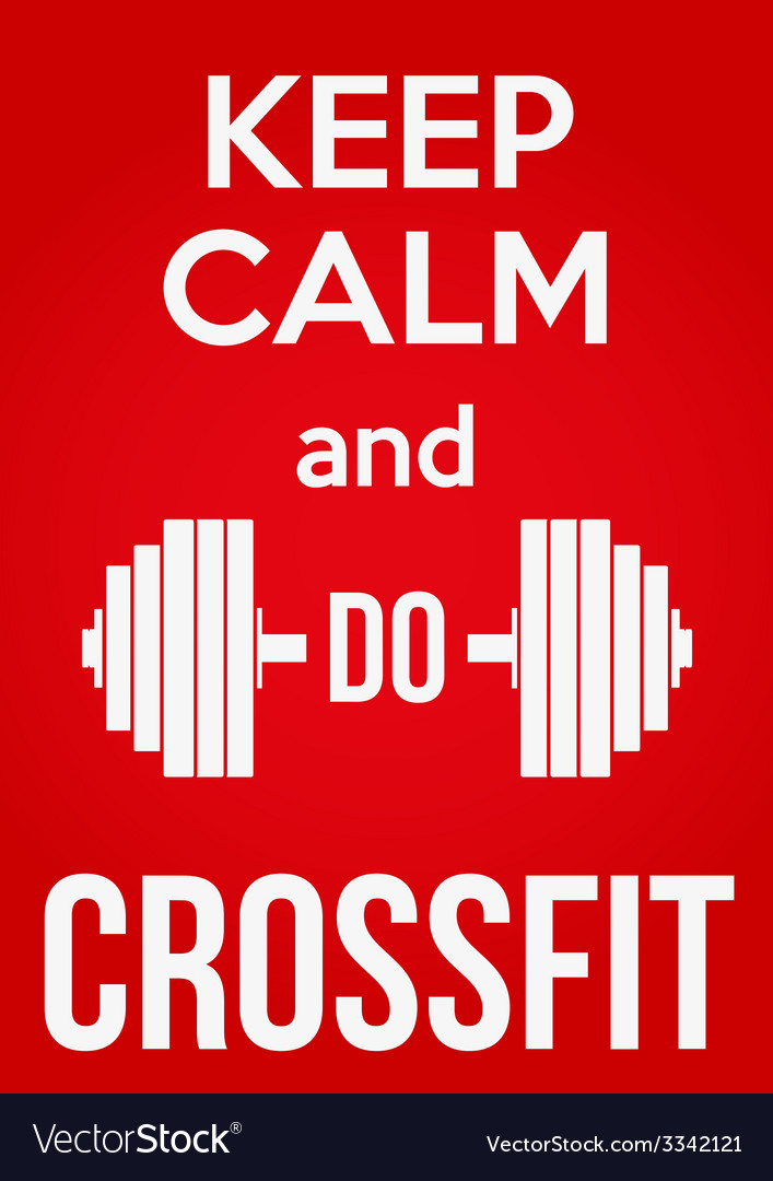 Keep calm and do crossfit vector | Price: 1 Credit (USD $1)