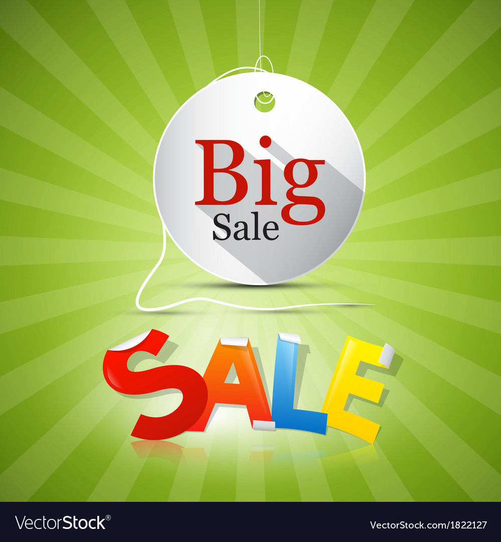 Big sale tag on green background vector | Price: 1 Credit (USD $1)