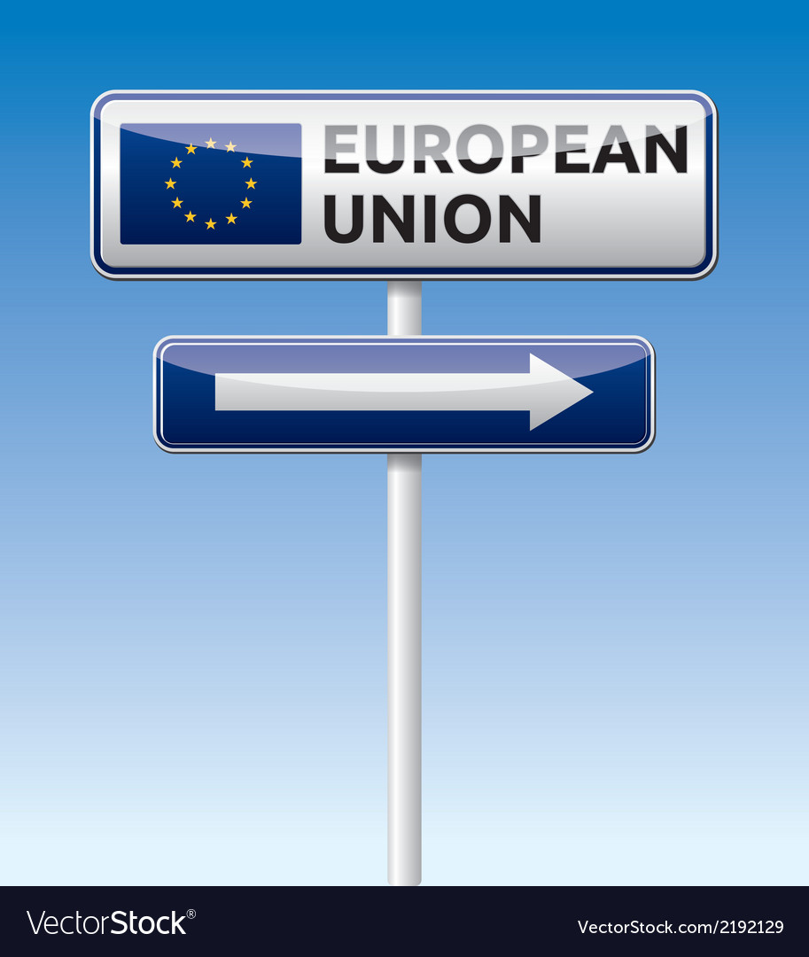 Eu flag european union traffic board vector | Price: 1 Credit (USD $1)
