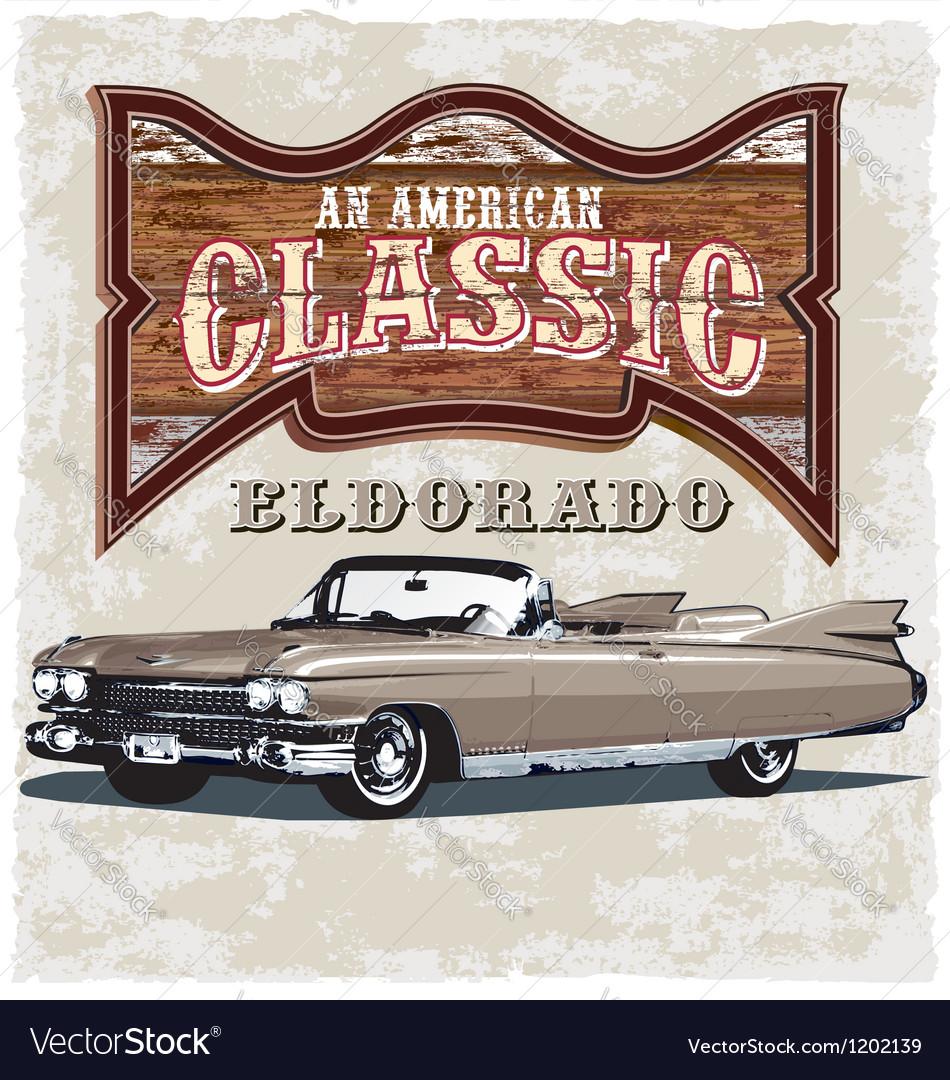 American classic eldorado vector | Price: 3 Credit (USD $3)